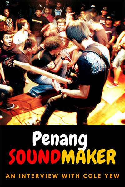 Penang SOUNDMAKER Cole Yew