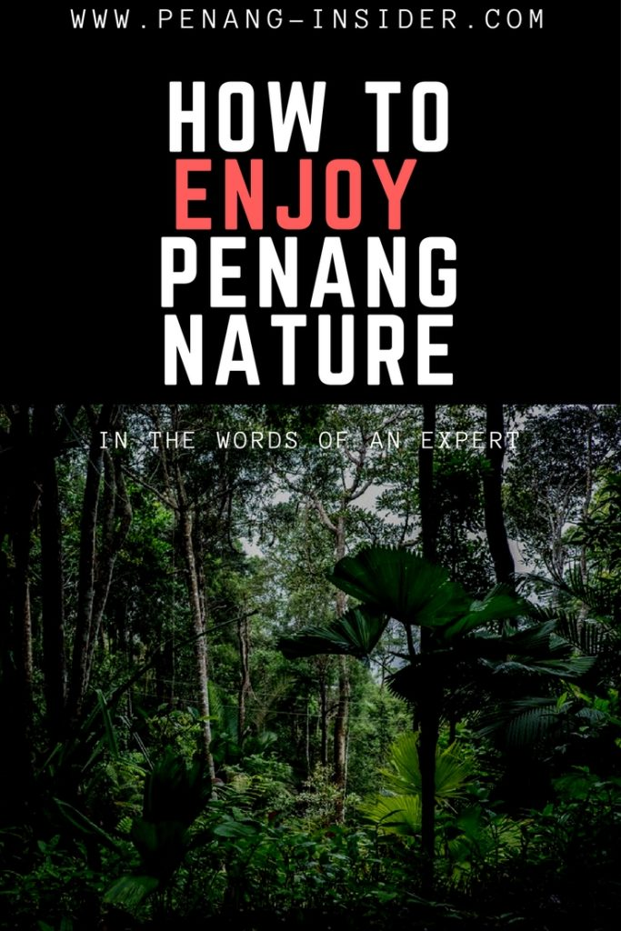 enjoy penang nature