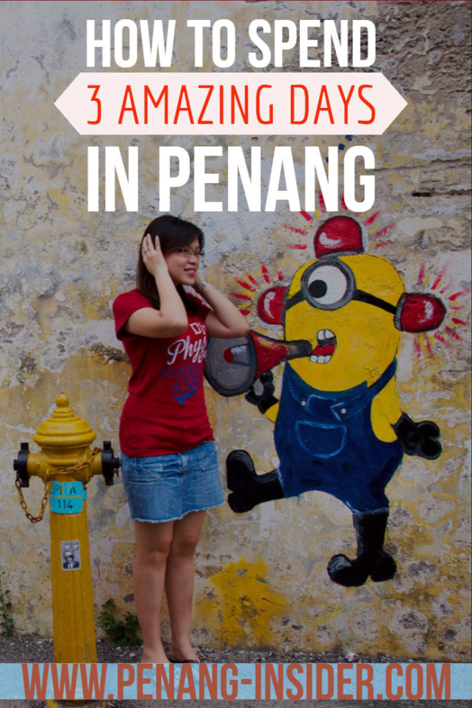 what to do in 3 days in penang